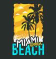 miami beach florida summer poster design with palm vector image