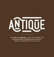 antique style font alphabet letters vector image vector image