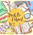 back to school hand drawn design educational vector image vector image