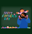 happy fathes day vector image vector image