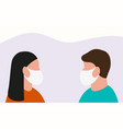 man and woman in medical masks protect themselves vector image vector image