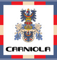 official government ensigns of carniola vector image vector image
