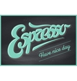 Poster coffee with hand drawn lettering Espresso vector image vector image