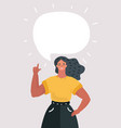 woman with speech bubble for your text vector image vector image