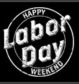 happy labor day grunge logo vector image