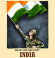 indian army soldier nation hero on pride vector image vector image