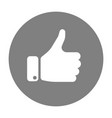 white hand silhouette with thumb up in grey circle vector image vector image