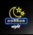 moon and stars neon sign horror night halloween vector image