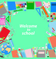 school supplies on a green background vector image vector image
