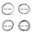 set of 4 hand drawn scribble circles elements vector image vector image