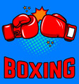 boxing gloves on pop art style background vector image