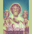 call to awareness hearth long term care vector image