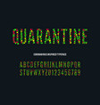 coronavirus font quarantine alphabet vector image vector image
