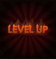 level up game bonus lettering in fire vector image vector image