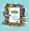 fishing poster with fish catch and fisherman tool vector image vector image