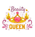 beauty queen print template golden princess crown vector image