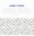 elderly people concept with thin line icons vector image