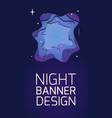 vertical banner with 3d layer a night with vector image vector image