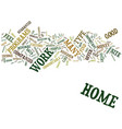 at home work text background word cloud concept vector image vector image