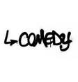 graffiti comedy word sprayed in black over white vector image