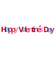 valentines day banner happy valentines day white vector image