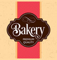 bakery design poster vector image