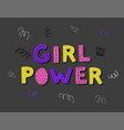 girl power poster vector image vector image