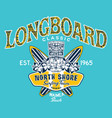 north shore hawaii longboard classic surfing team vector image vector image