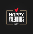 valentines day border valentines heart in frame vector image vector image