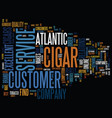 atlantic cigar text background word cloud concept vector image vector image