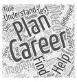 Career Planning The Step Ahead Word Cloud Concept vector image vector image