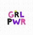 girl power poster vector image