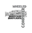 wheeled computer briefcase text word cloud concept vector image vector image