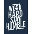 Work Hard Typography vector image vector image