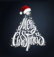 christmas tree lettering and santas hat vector image