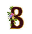 flower alphabet letter b decorated with roses and vector image