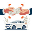 selling car hands transferring money vector image vector image