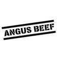 angus beef rubber stamp vector image vector image