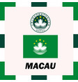official ensigns flag and coat of arm of macau vector image vector image