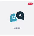 two color answer icon from user interface concept vector image vector image