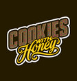 cookies with honey lettering vector image