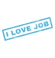 I Love Job Rubber Stamp vector image vector image