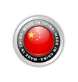 made in china badge with chinese flag in silver vector image vector image