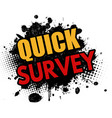 quick survey grunge rubber stamp vector image