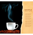 Background with cup of coffee and old ripped paper vector image