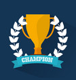 champion trophy award wreath banner vector image