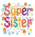 Super sister birthday vector image vector image
