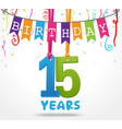 15 years birthday celebration greeting card design vector image vector image