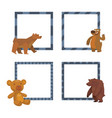 bear animal frames mammal teddy grizzly vector image vector image