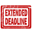 extended deadline rubber stamp vector image vector image